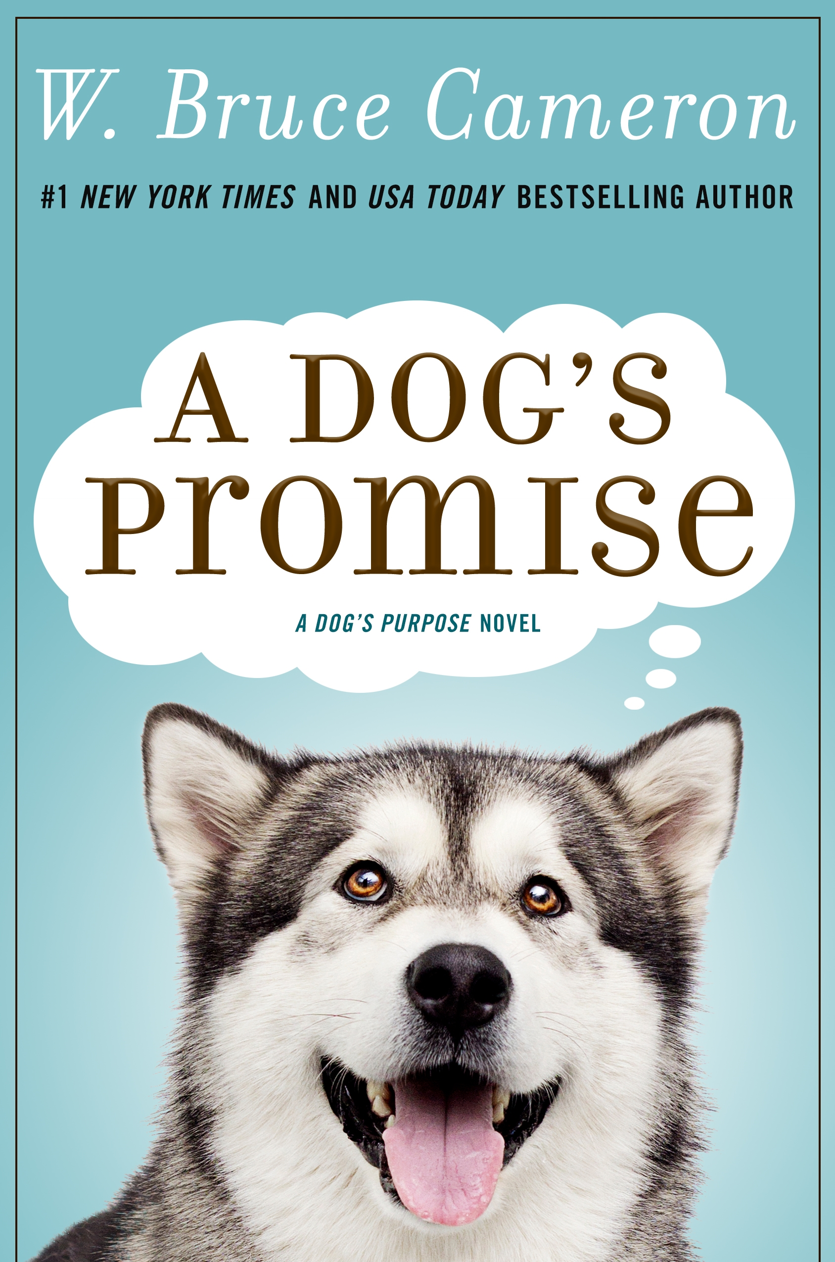 A Dog's Promise Book by W. Bruce Cameron
